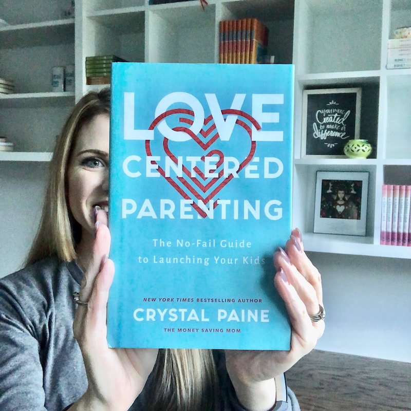 Love Centered Parenting by Crystal Paine aka The Money Saving Mom